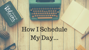 How-I-Schedule-My-Day...